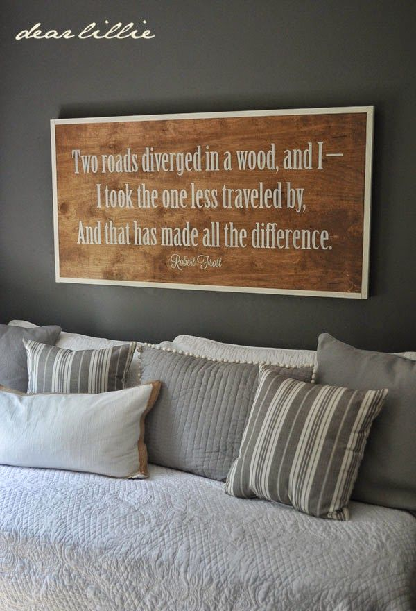 "Robert Frost painted wood plank sign ""Two roads diverged in a wood, and I - I took the one less traveled by, And that has made all the difference."