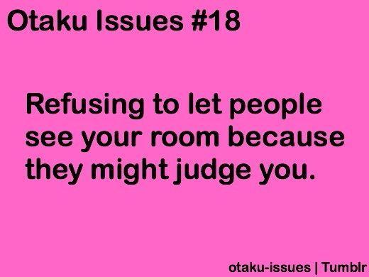 1000+ images about otaku problems on Pinterest | Friends, Otaku ...