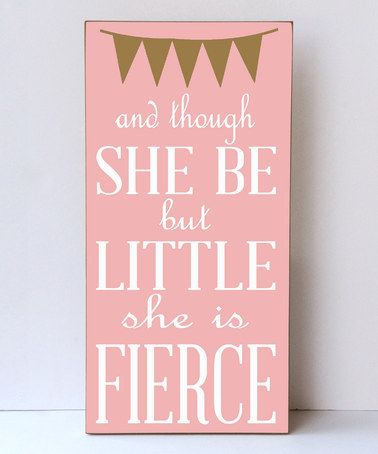 Look at this #zulilyfind! Light Pink & White Little & Fierce Wall Sign #zulilyfinds