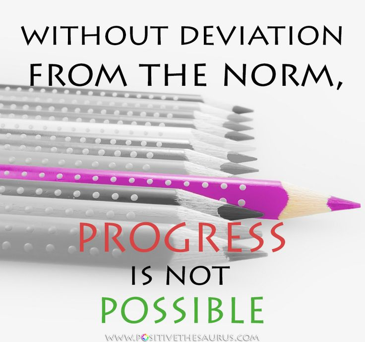 Inspirational quote by Frank Zappa www.positivethesaurus.com #PositiveSaurus without deviation from the norm, progress is not possible #FrankZappa #Quotes #PositiveWords