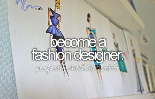 .: Bucketlist, Dreams Job, Drawings, Buckets Lists, Fashion Design, The, Make Clothing, Android App, Dreams Coming True
