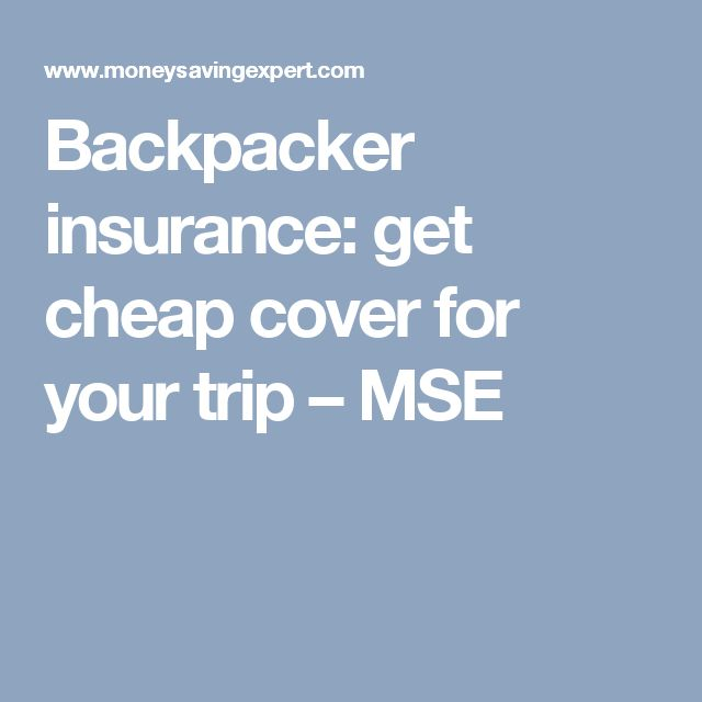 Backpacker insurance: get cheap cover for your trip – MSE