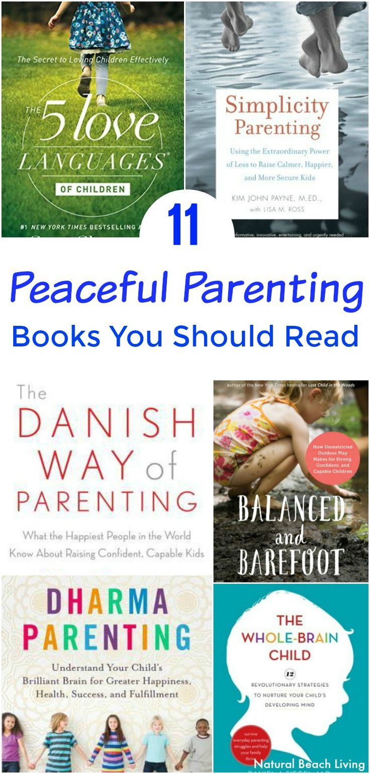 11 Brilliant Peaceful Parenting Books You Want to Read, Peaceful Parenting, Peaceful Parenting Happy Kids, Peaceful and Relaxed Living with Kids, Family Books, The Best Peaceful Parenting Books, Parenting Books, Raising Teens, Simplicity Parenting, Natural Parenting, Parenting Peacefully, #peacefulparenting #parentingbooks #books