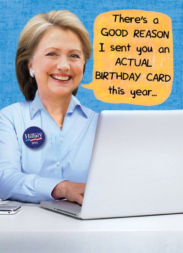 Funny Birthday Card Hillary Email Scam Servergate Political Clinton Im Having A Little Trouble With My