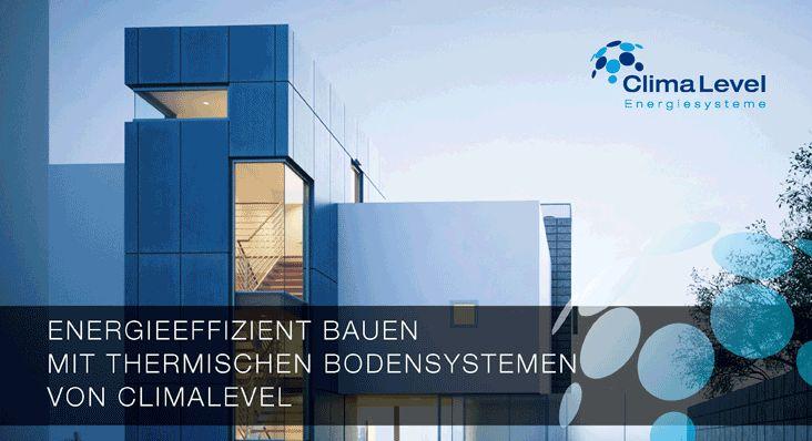 Energieeffizient bauen mit thermischen Bodensystemen von ClimaLevel.