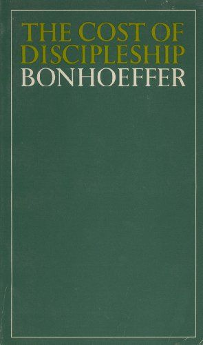 21 best christ centered books discipleship images on pinterest the cost of discipleship by dietrich bonhoeffer fandeluxe Image collections