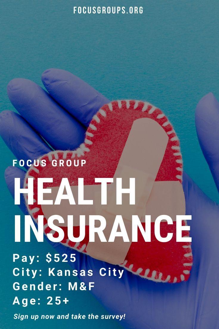 Focus Group On Health Insurance In Kansas City Health Insurance