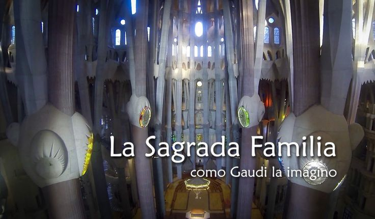 La Sagrada Familia como Gaudí la imagino - Anthem by Neil Diamond