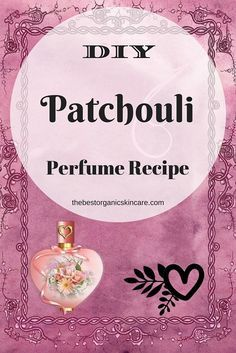 Patchouli Perfume Recipe – Feel the Love