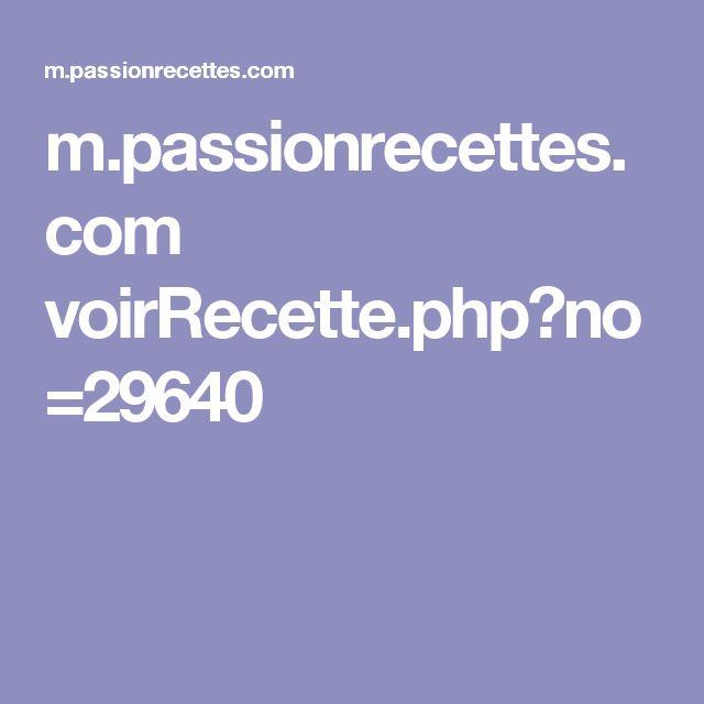 m.passionrecettes.com voirRecette.php?no=29640