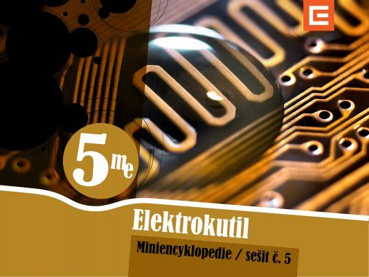 Miniencyklopedie 5 Elektrokutil Návody na jednoduché a bezpečné experimenty s elektřinou a magnetismem.