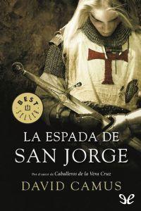 La espada de san Jorge - http://descargarepubgratis.com/book/la-espada-de-san-jorge/