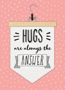wenskaarten - hugs-are-always-the-answer