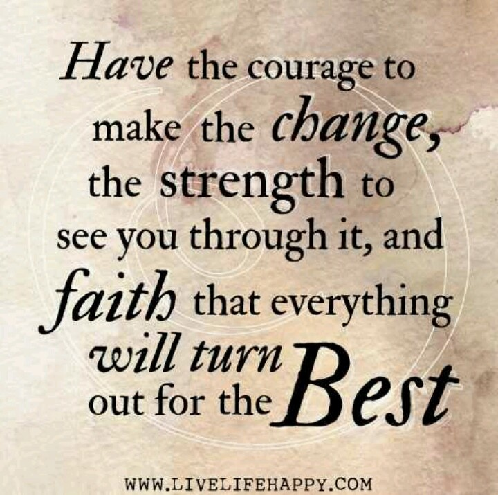 Courage To Love: Best 25+ Change Is Good Ideas On Pinterest
