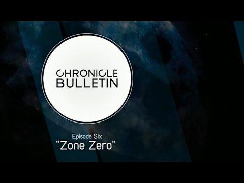 Chronicle Bulletin; Episode 6