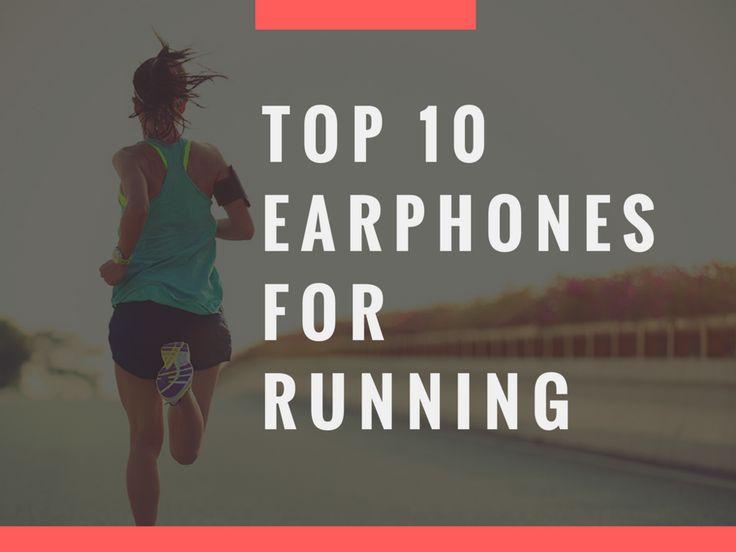 The Top 10 Best Earphones & Earbuds for Running 2017   AudiophileOn https://www.audiophileon.com/news/top-10-best-running-earbuds-and-earphones?utm_content=buffer88d53&utm_medium=social&utm_source=pinterest.com&utm_campaign=buffer #running #runners  #fitness