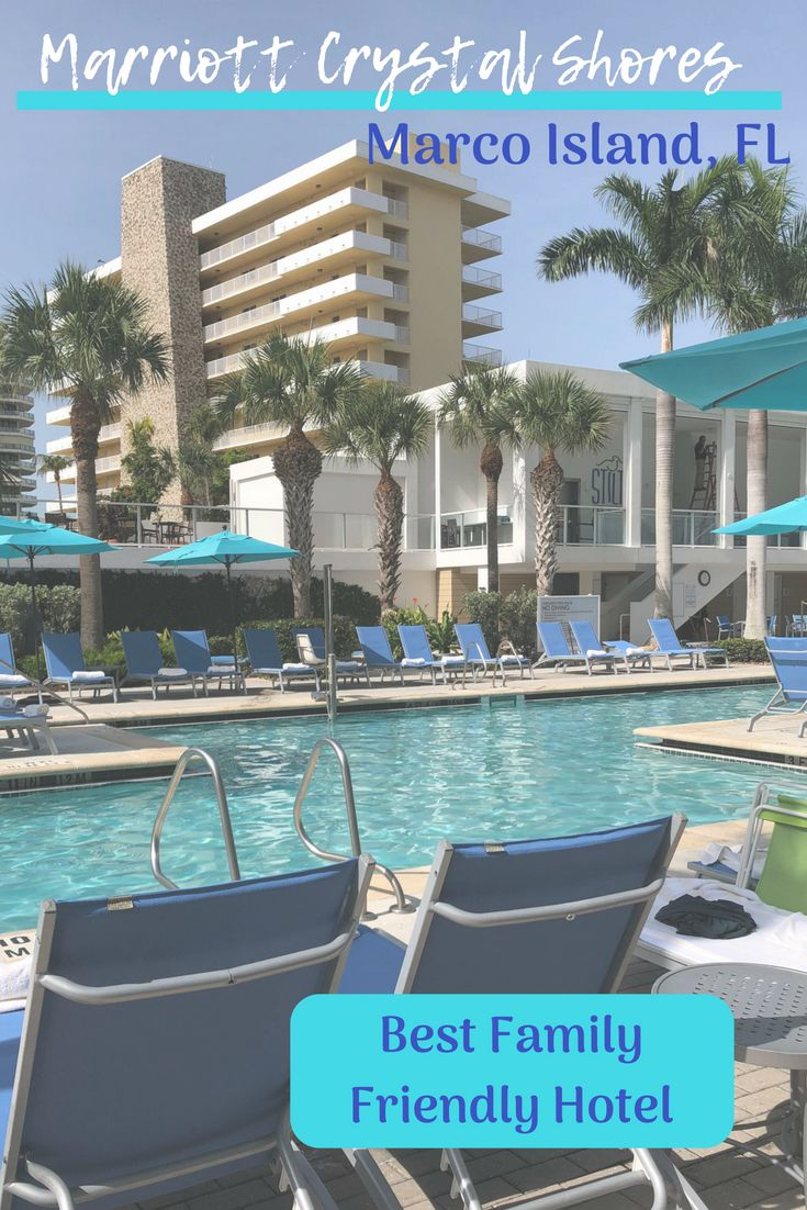 Review Of One Our Favorite Hotels Ever Marriott Crystal Ss In Marcoisland Florida Familytravel Hotel Best Dq Family Travel 2018