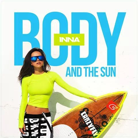 #BodyandTheSun #EP #SummerDays #INNA