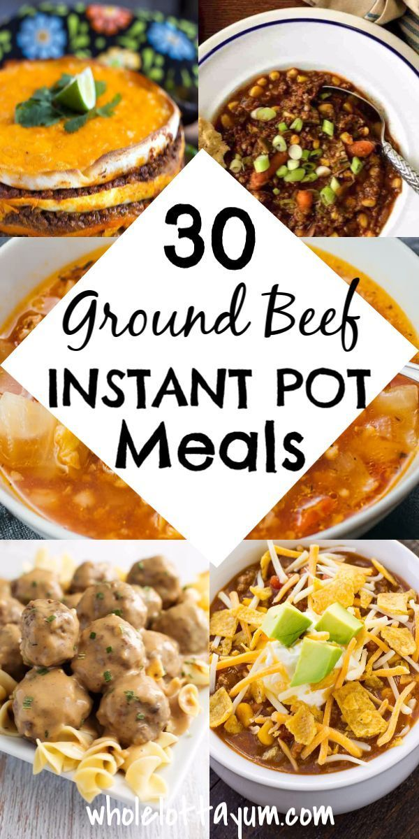 33 Amazing Instant Pot Ground Beef Recipes With Images Healthy Instant Pot Recipes Quick Ground Beef Recipes Beef Recipes