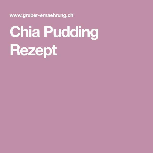 Chia Pudding Rezept