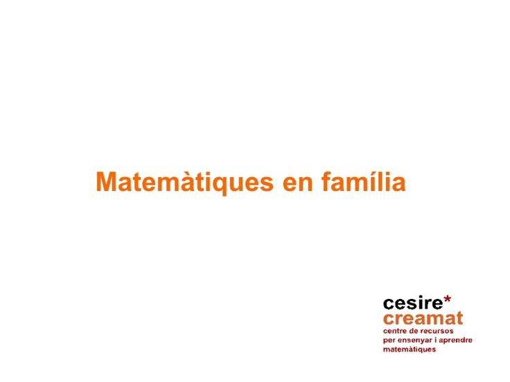 Matemàtiques en familia