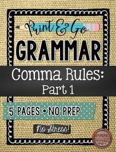 Commas Part 1 Print & Go Grammar Pages No Prep, No Stress Grammar Printables for Secondary ELA! Use these 4 handy handouts to introduce and practice the grammar concepts of commas:  in a series, with adjectives, separating compound sentences, and parallel sentences.