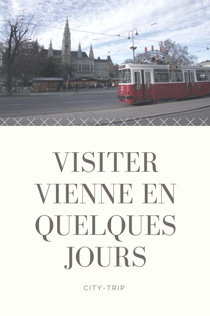 Que Voir Et Que Faire A Vienne En Autriche Notre Guide Complet Visiter Vienne Voyage A Vienne Voyage Autriche