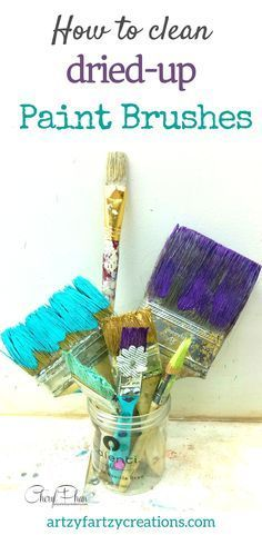 Save money on painting supplies! Here's how to clean dried-up paint brushes. Painting Tips galore at ArtzyFartzyCreations.com