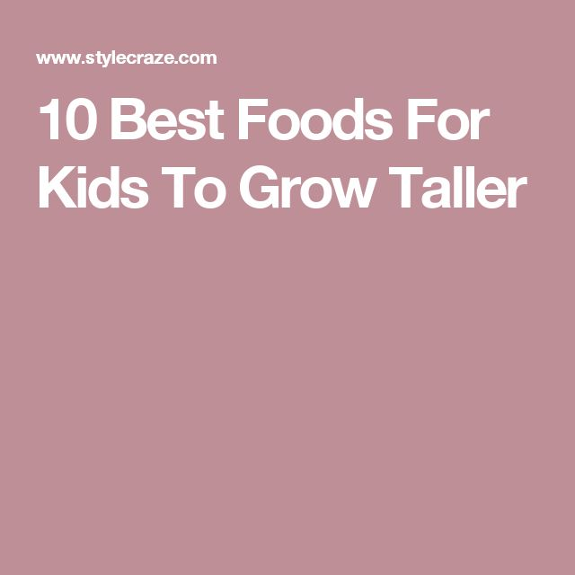 10 Best Foods For Kids To Grow Taller