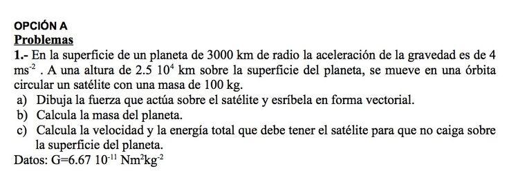 Ejercicios de Gravitación propuestos en el examen PAU de Canarias  de 1999, opción A.
