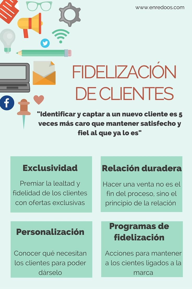 Fideliza a tus clientes #infografia #infographic #marketing