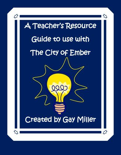 The City of Ember teachers resources