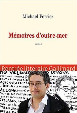 Ferrier Michael - Mémoires d'outre-mer
