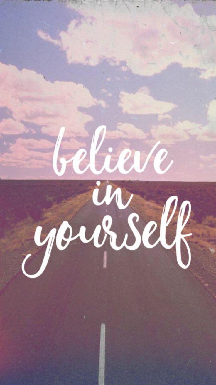 Cree en ti mismo.