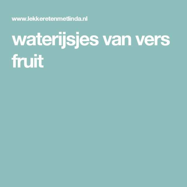 waterijsjes van vers fruit