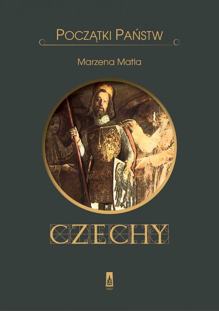 Początki państw. Czechy - Historia - Wydawnictwo Poznańskie