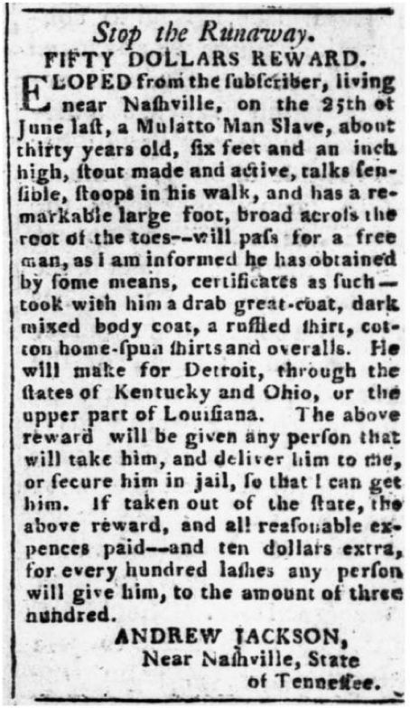 colored section — historylover1230:   US President Andrew Jackson's runaway slave notice, 1804
