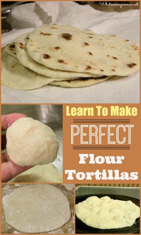 Perfect Flour Tortillas