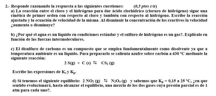 Ejercicio 2, propuesta 2, SETIEMBRE 2010-2011. Examen PAU de Química de Canarias. Contiene pregunta sobre CINÉTICA QUÍMICA.*