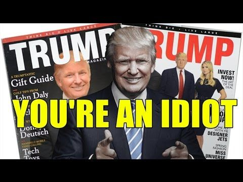 Top 5 Reasons YOU'RE AN IDIOT (For Supporting Trump) - YouTube