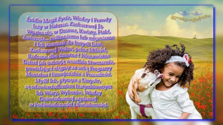 Źródło Magii Życia Wiedzy Prawdy leży w Naturze www.JasnowidzJacek.blogspot.com