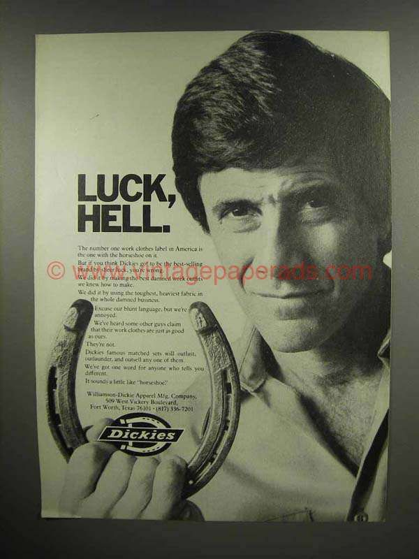 1978 Dickies Clothing Ad - Luck, Hell!