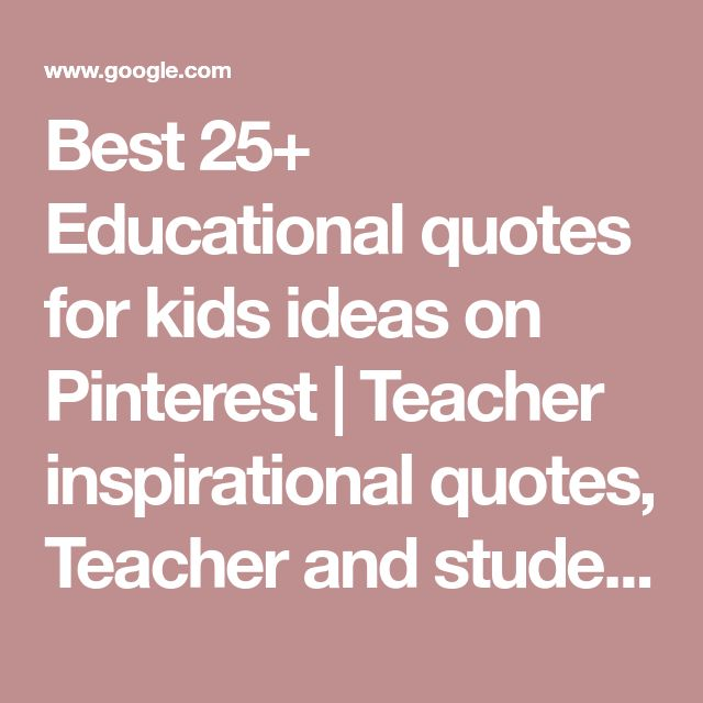 Best 25+ Educational Quotes For Students Ideas On