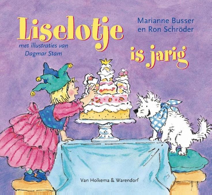 Liselotje is jarig door Marianne Busser en Ron Schröder