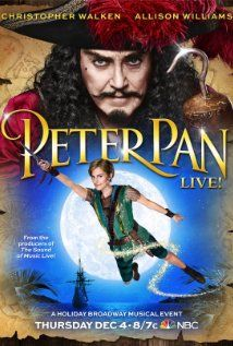 Peter Pan Live! (2014) Poster staring Allison Williams as Peter,, Christopher Walken as Capt. Hook, and Minnie Driver as adult Wendy.