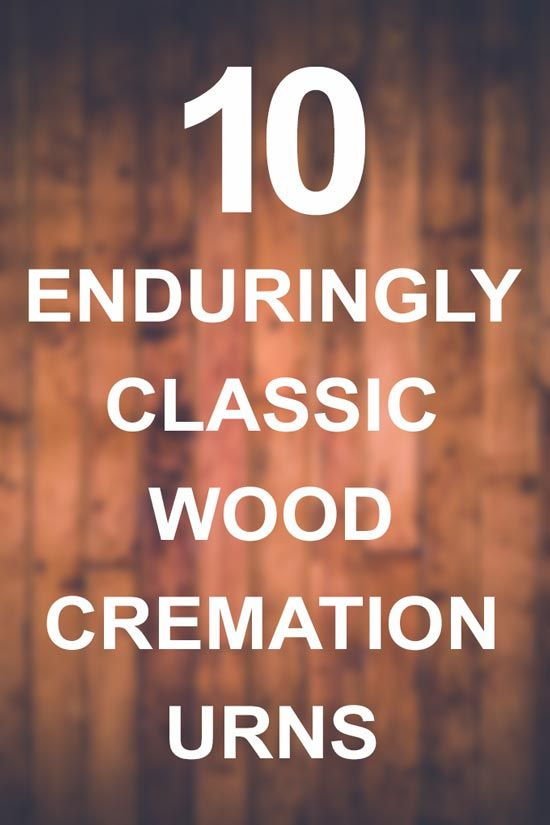 Our most popular wood urns... 10 Enduringly Classic Wood Cremation Urns.
