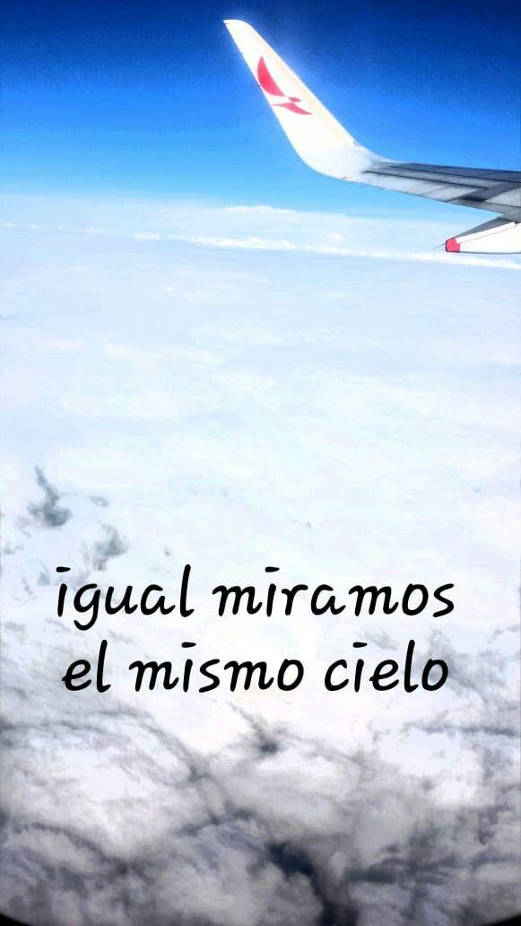 Igual Miramos El Mismo Cielo Aunque Estés Al Otro Lado Del Mundo Cielo El Mismo Cielo Fotografia