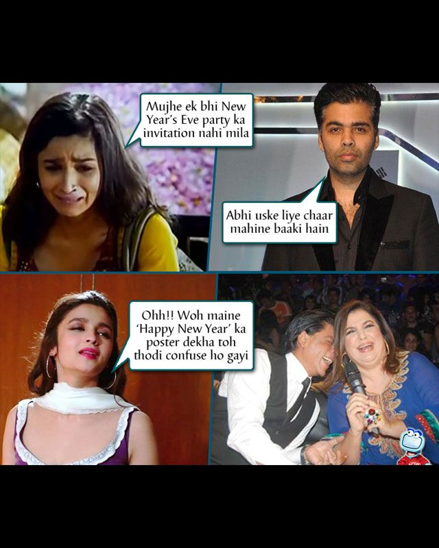 Alia Bhatt jokes continue to rule: Don't worry Alia, your filmmaker pappa will surely get you a premiere ticket for Happy New Year.