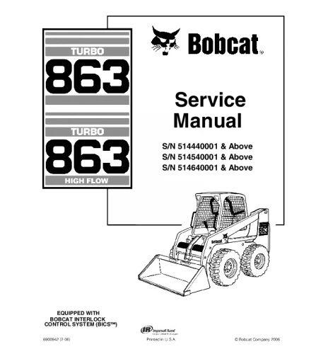 BOBCAT 863 SKID STEER LOADER SERVICE REPAIR MANUAL