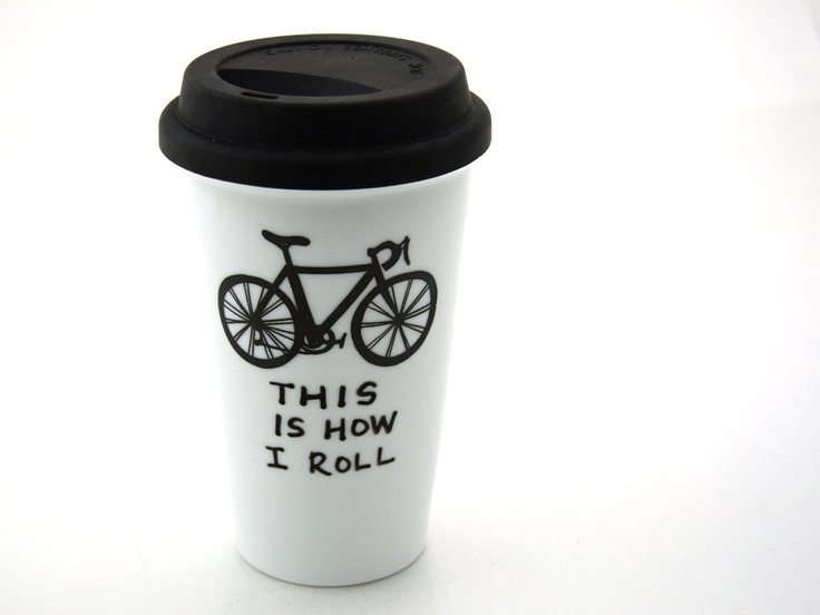 Bike Travel Mug This is How I Roll Eco Cup Double walled Porcelain.